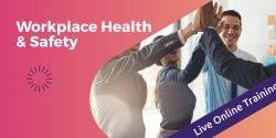 Workplace Health & SafetyExplore
